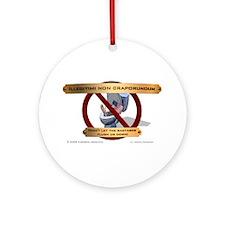 Illegitimi non craporundum Ornament (Round)