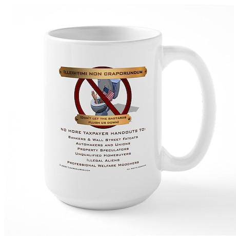 Illegitimi non craporundum Large Mug