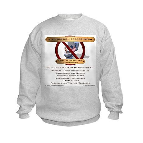 Illegitimi non craporundum Kids Sweatshirt