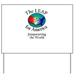 The LEAP for America Yard Sign