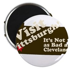 Visit Pittsburgh, It's Not as Magnet