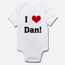 I Love Dan! Infant Bodysuit