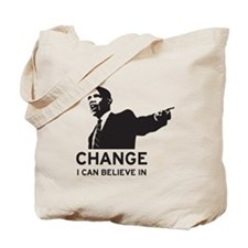 Change I believe in Tote Bag