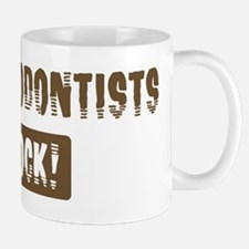 Prosthodontists Rocks Mug