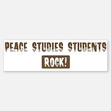 Peace Studies Students Rocks Bumper Bumper Bumper Sticker