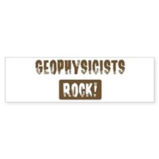 Geophysicists Rocks Bumper Bumper Sticker