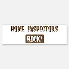 Home Inspectors Rocks Bumper Bumper Bumper Sticker