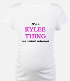 It's a Kylee thing, you woul Shirt