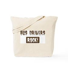 Bus Drivers Rocks Tote Bag