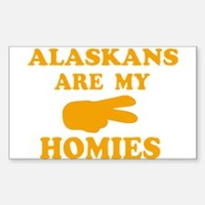 Alaskans are my homies Rectangle Decal