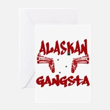 Alaskan Gangsta Greeting Card