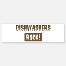Dishwashers Rocks Bumper Bumper Bumper Sticker