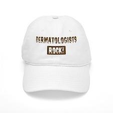 Dermatologists Rocks Baseball Cap