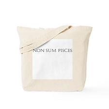 Non Sum Pisces Tote Bag
