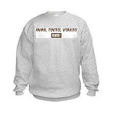 Animal Control Workers Rocks Sweatshirt