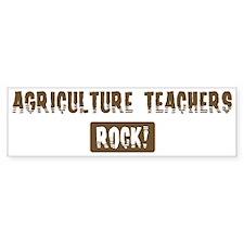 Agriculture Teachers Rocks Bumper Bumper Sticker