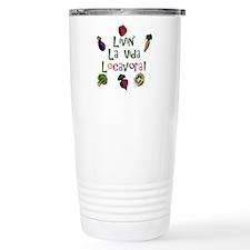 La Vida Locavora Travel Coffee Mug