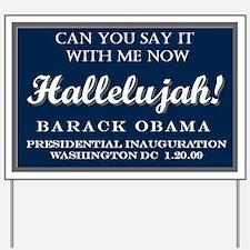 Cute Obama yard 1 Yard Sign