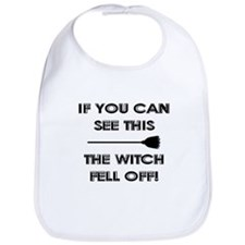 THE WITCH FELL OFF! Bib