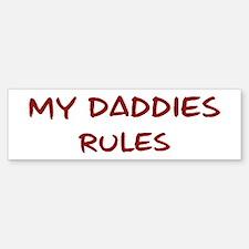 Daddies Rules Bumper Bumper Bumper Sticker