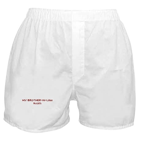 Brother-In-Law Rules Boxer Shorts