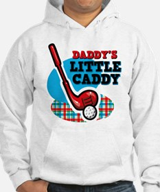 Daddy's Little Caddy Hoodie