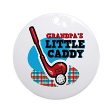 Grandpa's Little Caddy Ornament (Round)
