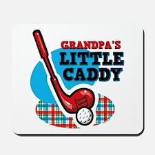 Grandpa's Little Caddy Mousepad