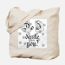 Twilight Do I Dazzle You Tote Bag