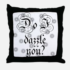 Twilight Do I Dazzle You Throw Pillow