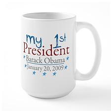 My 1st President (Obama Inauguration) Mug