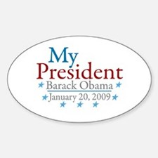 My President (Obama Inauguration) Oval Decal