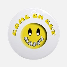Come On Get Happy Ornament (Round)