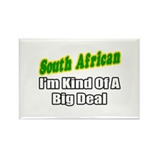 """South African...Big Deal"" Rectangle Magnet"