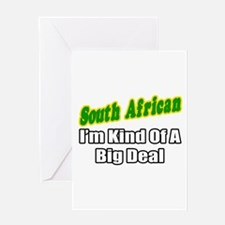 """South African...Big Deal"" Greeting Card"