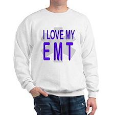 I love my EMT Sweatshirt