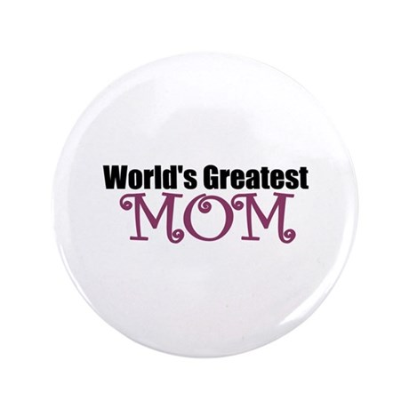 """World's Greatest Mom 3.5"""" Button (100 pack)"""