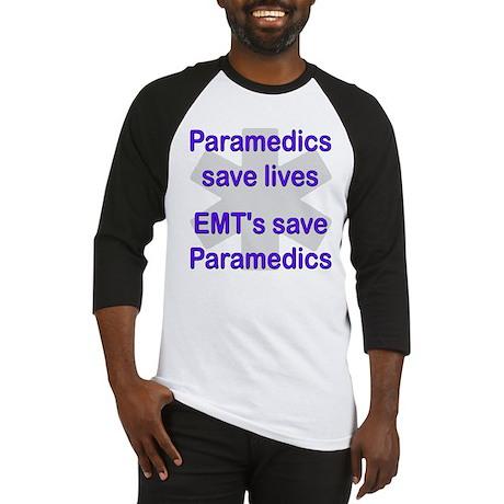 Medics save lives EMT's save Baseball Jersey