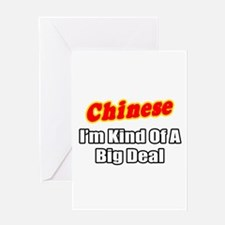 """""""Chinese...Big Deal"""" Greeting Card"""