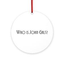 Who is John Galt? Atlas Shrugged Ornament (Round)