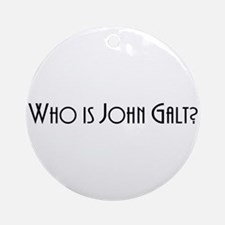 Who is John Galt? Atlas Shrugged Ornament (Round)