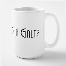 Who is John Galt? Atlas Shrugged Large Mug