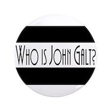 "Who is John Galt? Atlas Shrugged 3.5"" Button"