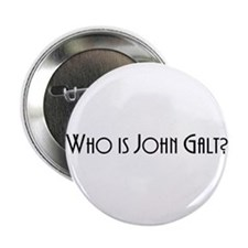 "Who is John Galt? Atlas Shrugged 2.25"" Button"