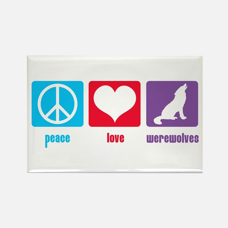 Peace Love Werewolves Rectangle Magnet