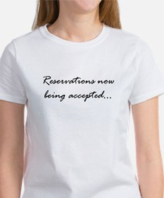 Reservations accepted Women's T-Shirt