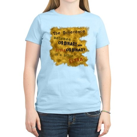 Extraordinary Women's Light T-Shirt