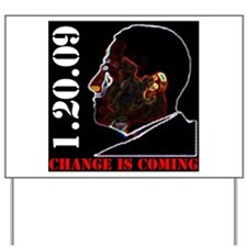 Change is Coming 1.20.09 Yard Sign