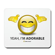 Yeah, I'm Adorable Mousepad