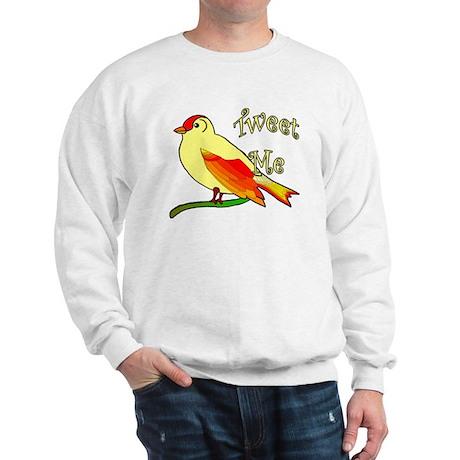 Tweet Me Sweatshirt